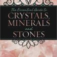 essential guide to crystals minerals and stones